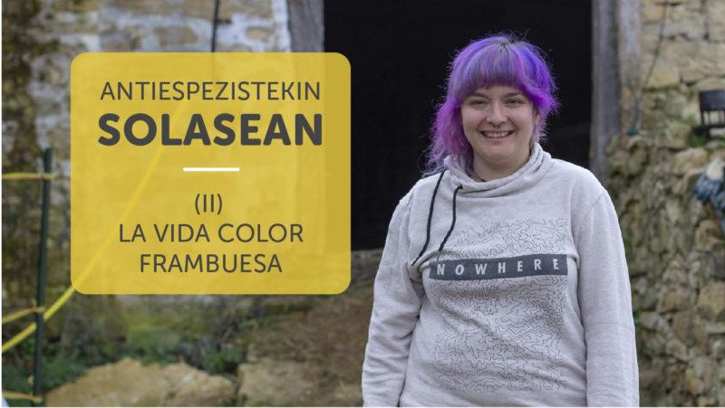 Albaitari  bat  animalien  alde  |    La  Vida  Color  Frambuesa
