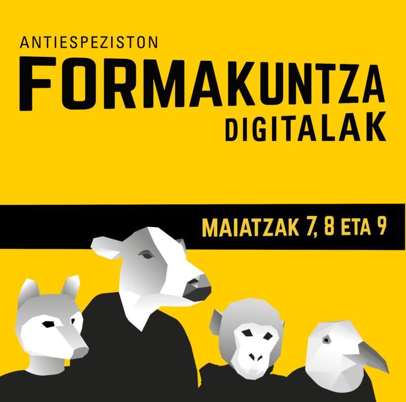 Antiespeziston formakuntza digitalak